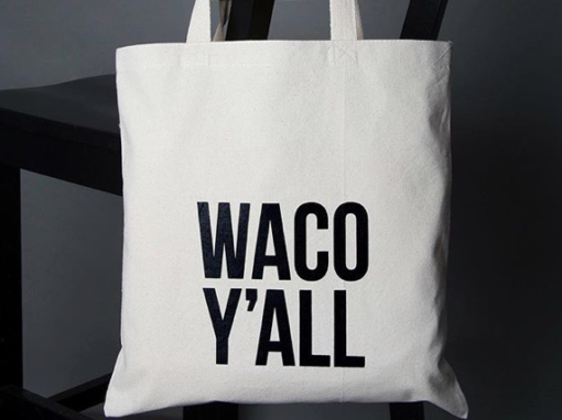 Waco Y'all Tote Bag