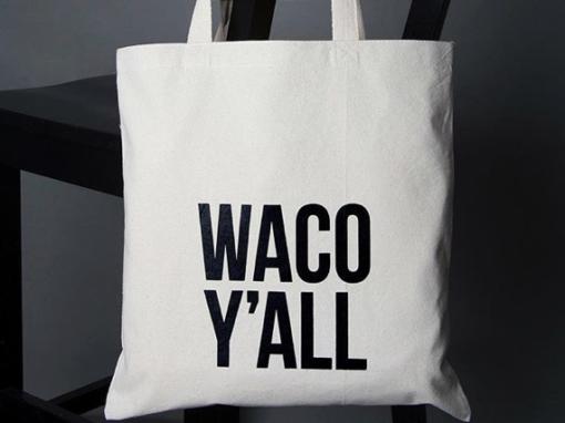 Waco Y'all Tote Bag